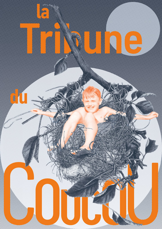 Affiche 'la Tribune du Coucou'
